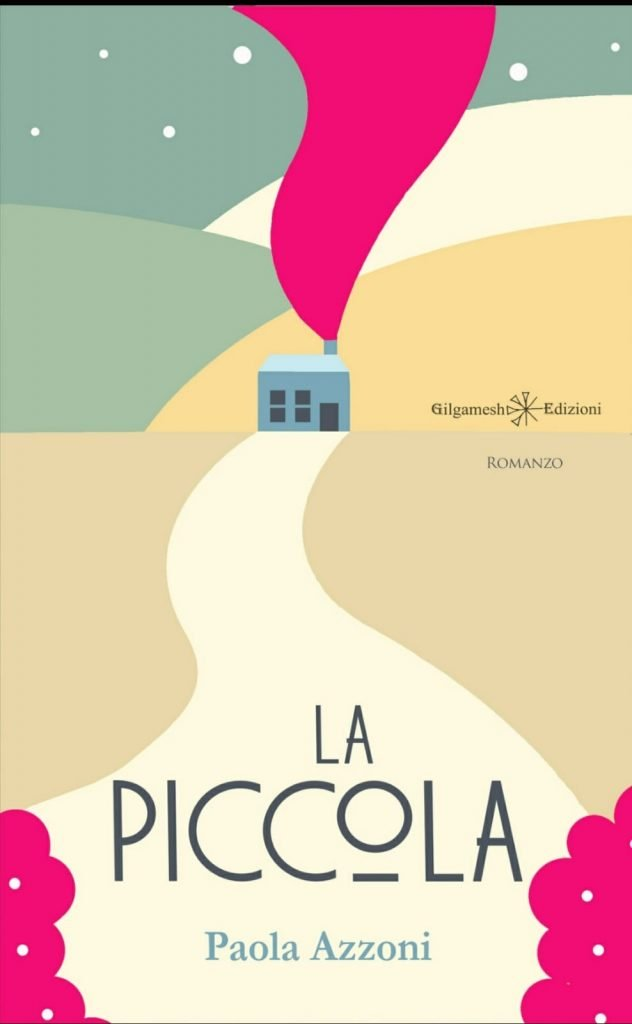 La Piccola - Paola Azzoni: cover del romanzo