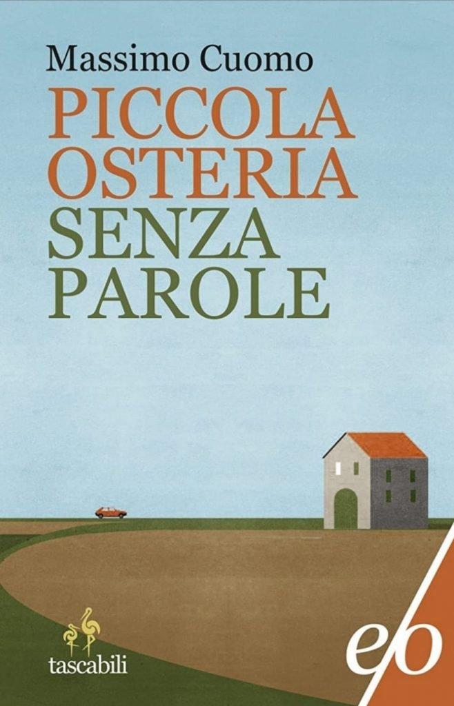 Piccola osteria senza parole - Massimo Cuomo: copertina che mostra una strada, un'auto rossa e un casolare